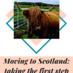 Moving to Scotland: taking the first step