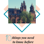 10 things you need to know before visiting Glasgow