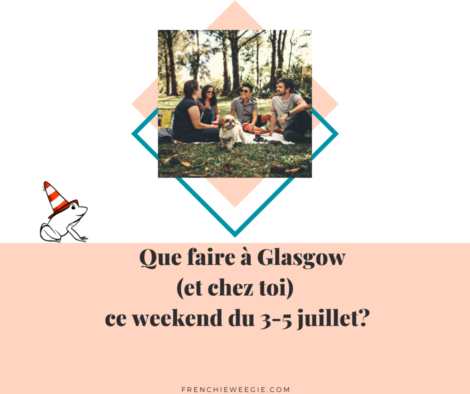 Visuel article que faire Glasgow week-end 3 au 5 juillet