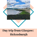 Day trip from Glasgow:  Helensburgh